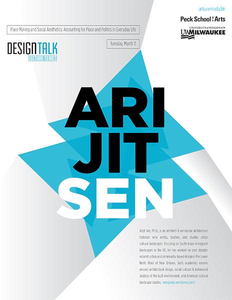 uwm design talk lecture series poster arijit sen
